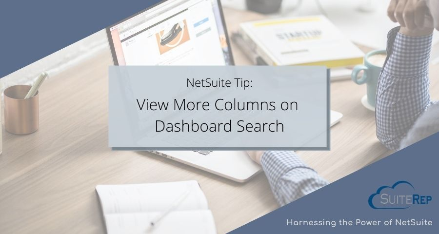 View More Columns on Dashboard Search
