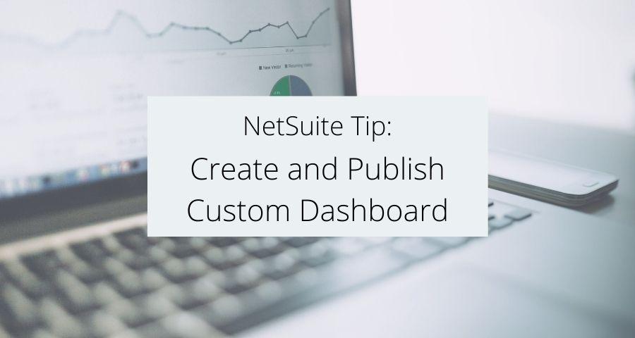 Create and Publish Custom Dashboard