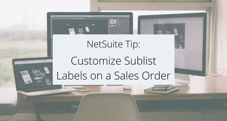 Customize Sublist Labels on a Sales Order