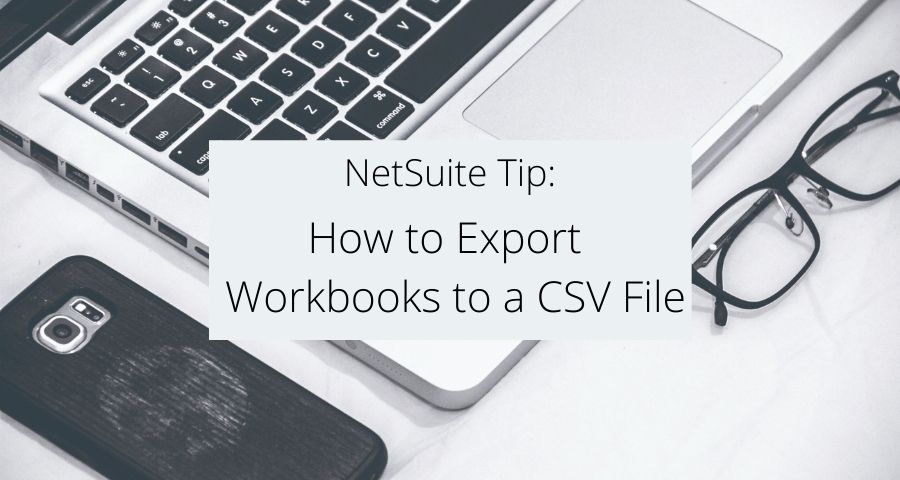 How to Export Workbooks to a CSV File