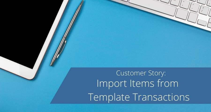 Import Items from Template Transactions