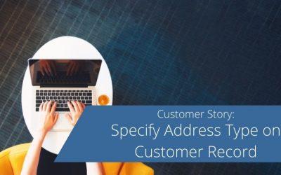 Specify Address Type on Customer Record