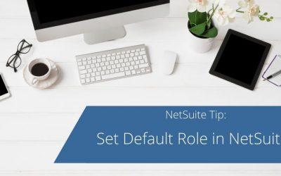 Set Default Role in NetSuite